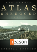 Official Atlas Shrugged Movie DVD: Reason Special Edition