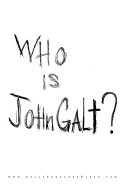 Official Atlas Shrugged Movie Poster - Who is John Galt?