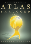 Official Atlas Shrugged Movie DVD: Atlas Productions Special Edition