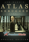 Official Atlas Shrugged Movie DVD: FreedomWorks Special Edition
